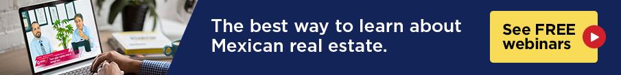 Mexico Real Estate Webinars
