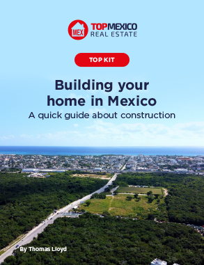 Kit: Building Your Home in Mexico