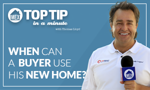 Top Tip – When can a buyer use his new home by Top Mexico Real Estat