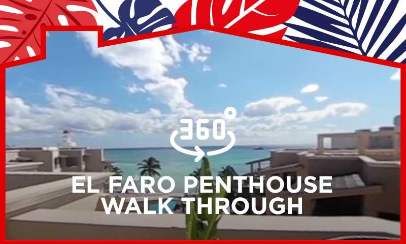 El Faro Penthouse Walk Through - 360º Video