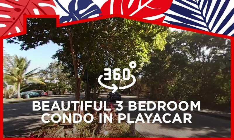 360° Video Tour Beautiful 3 Bedroom Condo in Playacar