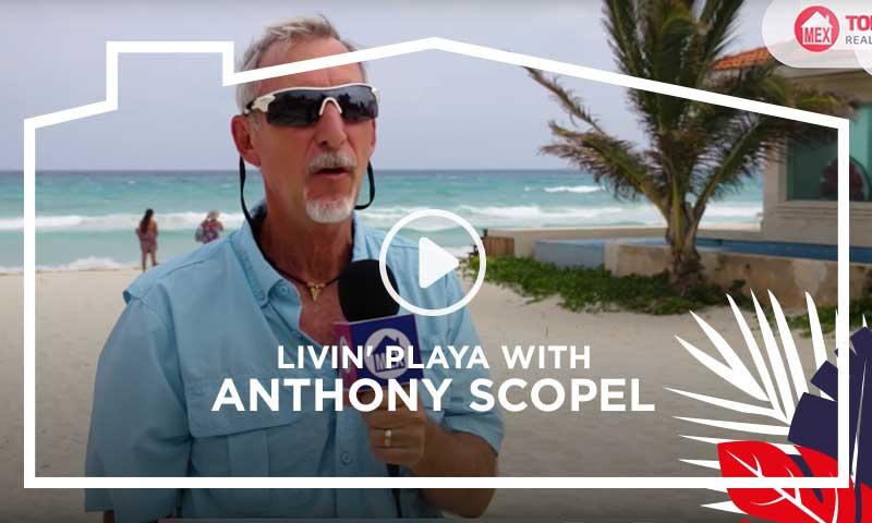 Livin´Playa with Anthony Scopel